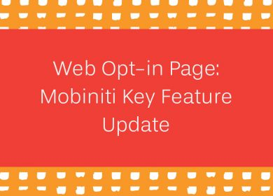 Web Opt-in Page: Mobiniti Key Feature Update