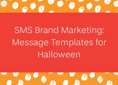 SMS Brand Marketing: Message Templates for Halloween