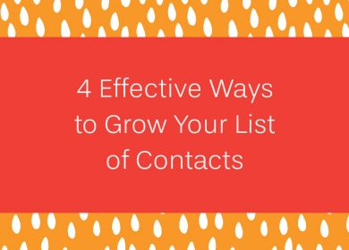4 Effective Ways to Grow Your List of Contacts