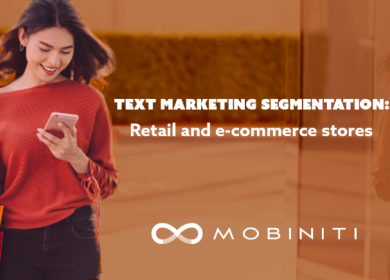 Text marketing segmentation: Retail and e-commerce stores