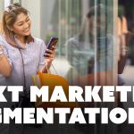 Text Marketing Segmentation