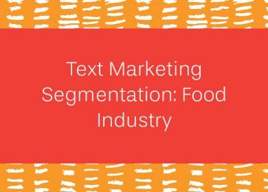 Text marketing segmentation: Food industry