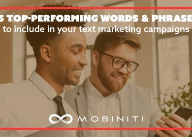 15 top-performing words and phrases to include in your text marketing campaigns